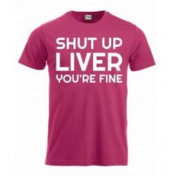"T-paita ""Shut up liver,..."